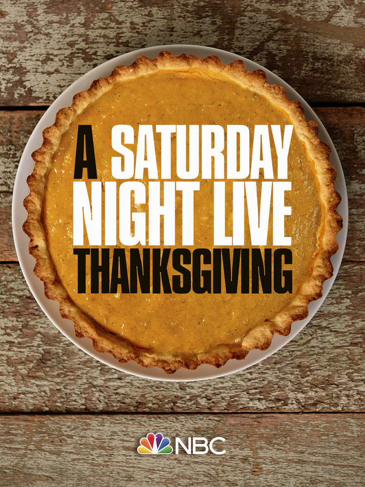 """Saturday Night Live Thanksgiving Special."""